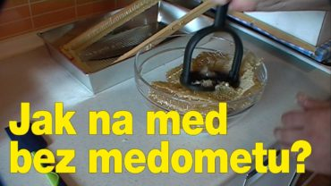 Jak na med bez medometu?